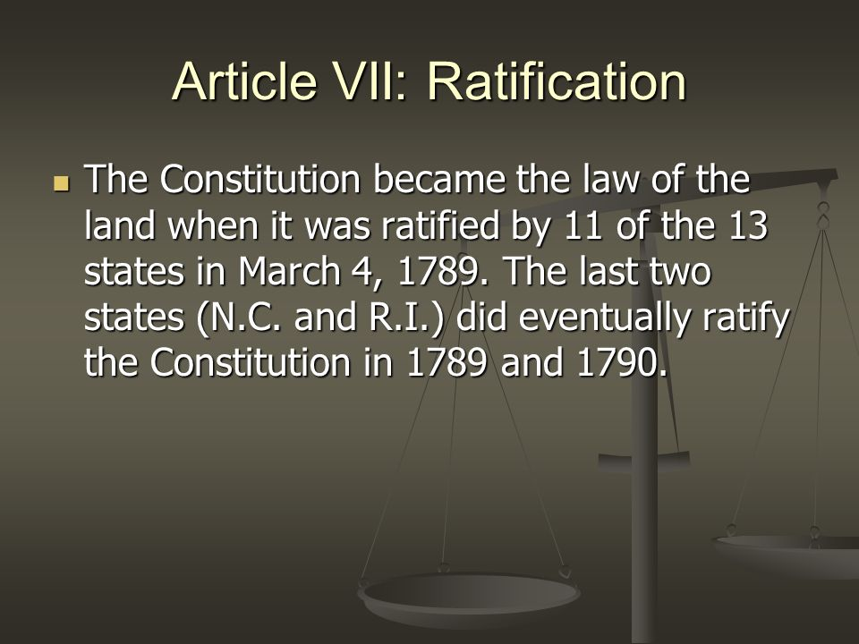 Article VII: Ratification