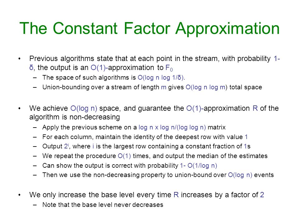 The Constant Factor Approximation