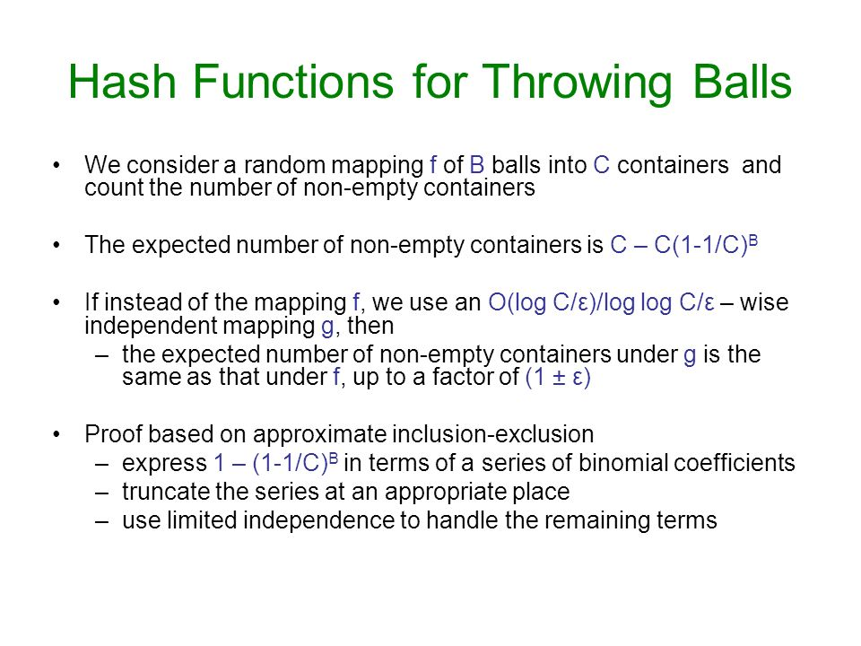 Hash Functions for Throwing Balls