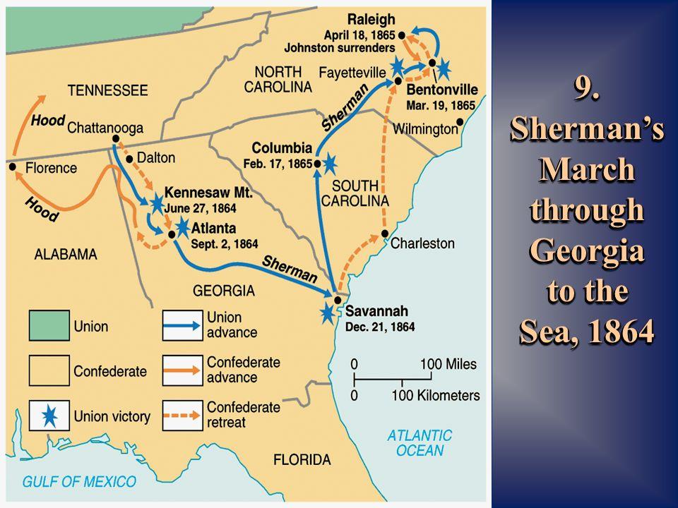 9. Sherman's March through Georgia to the Sea, 1864