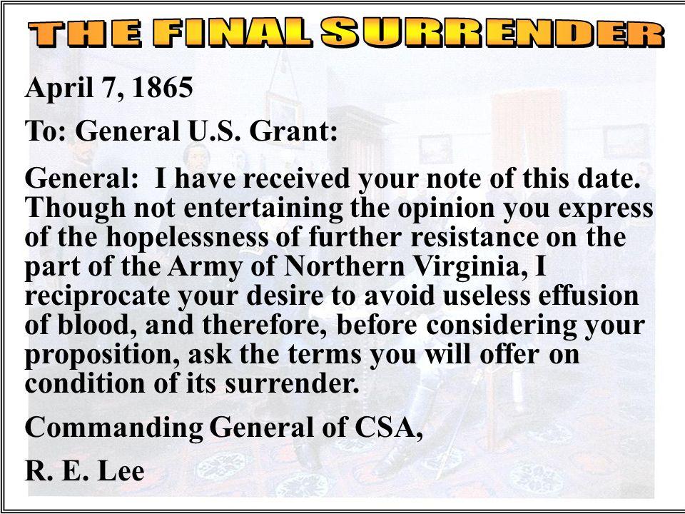 Commanding General of CSA, R. E. Lee