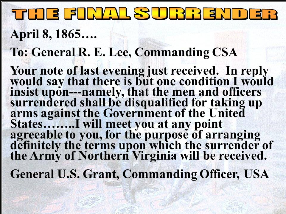 To: General R. E. Lee, Commanding CSA