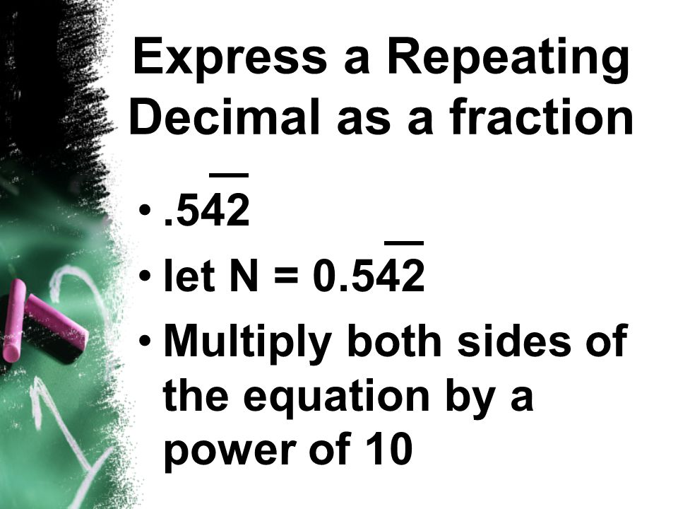 Express a Repeating Decimal as a fraction