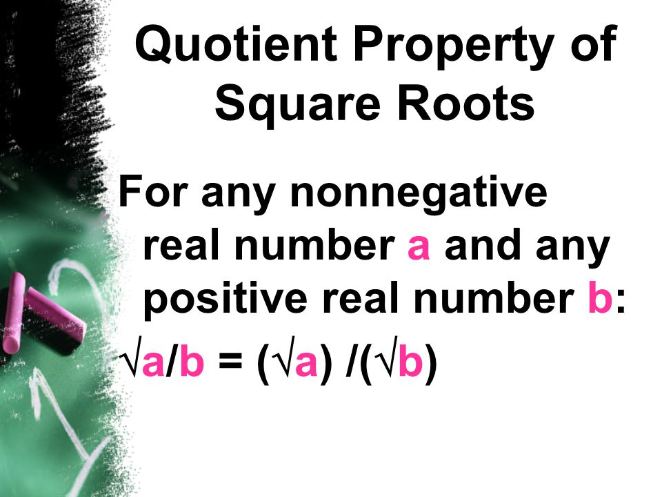 Quotient Property of Square Roots