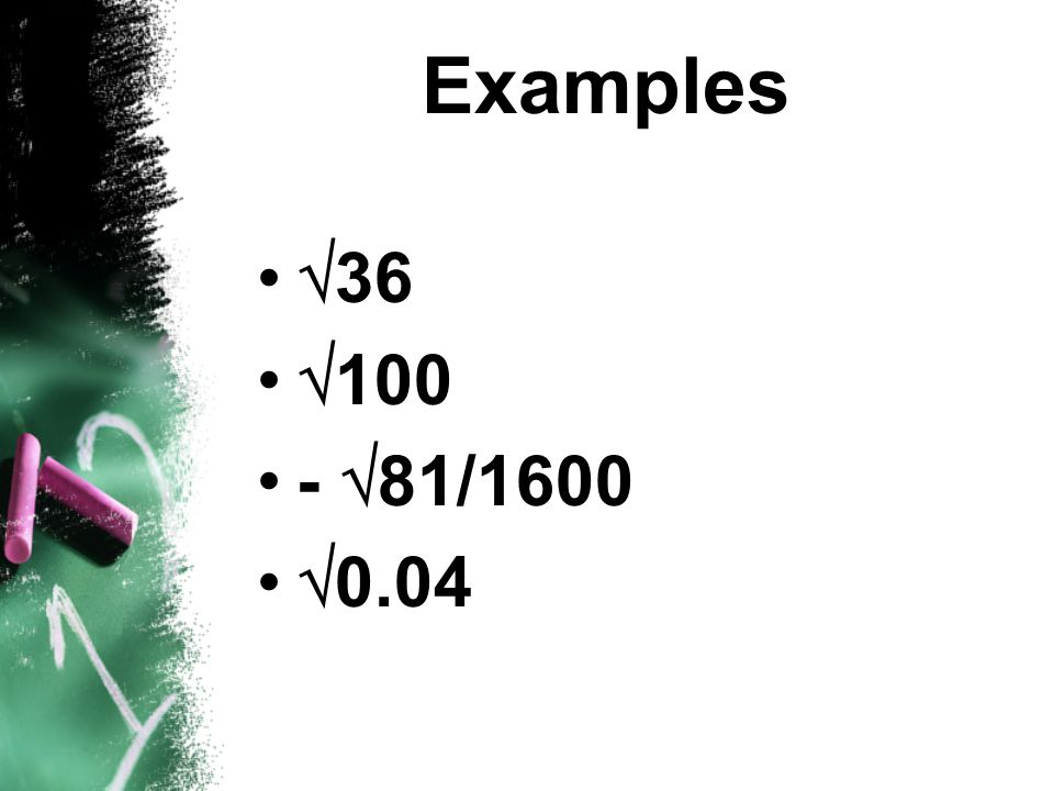 Examples 36 100 - 81/1600 0.04