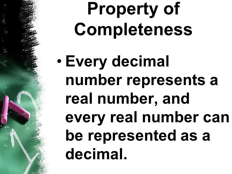 Property of Completeness
