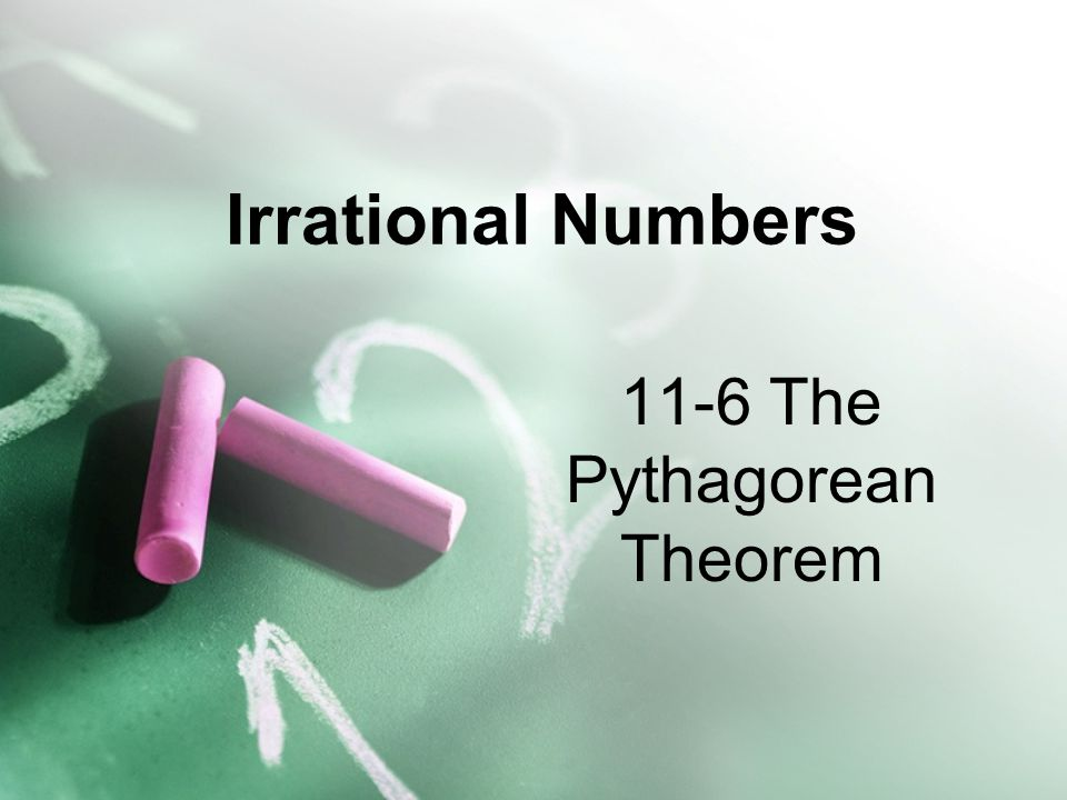 11-6 The Pythagorean Theorem