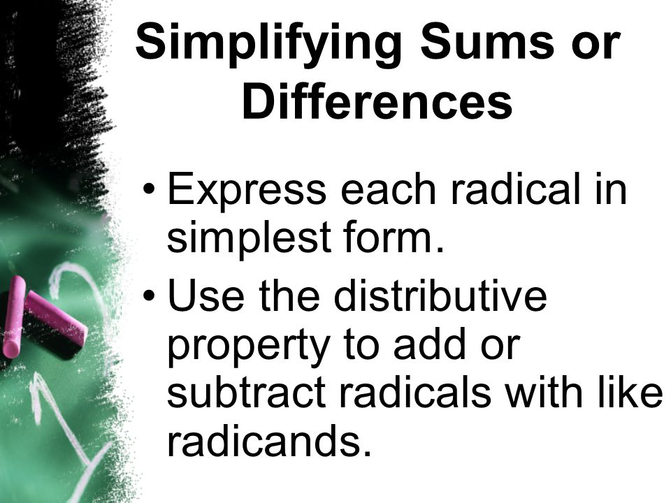 Simplifying Sums or Differences