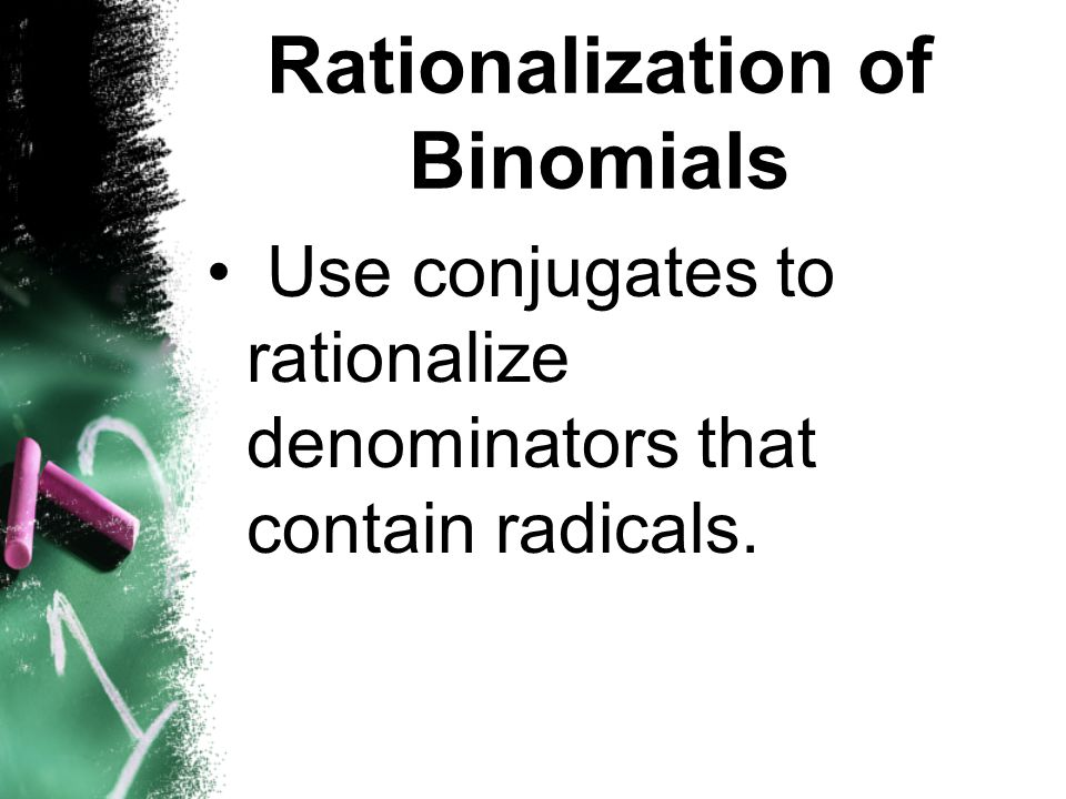 Rationalization of Binomials