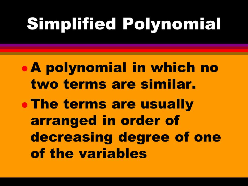 Simplified Polynomial