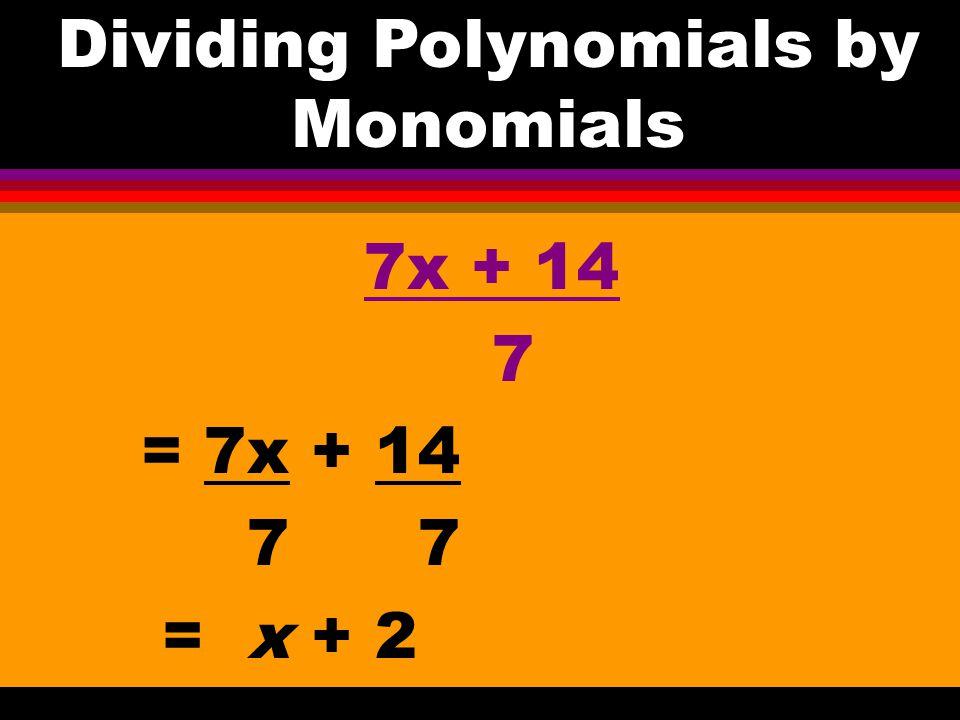 Dividing Polynomials by Monomials