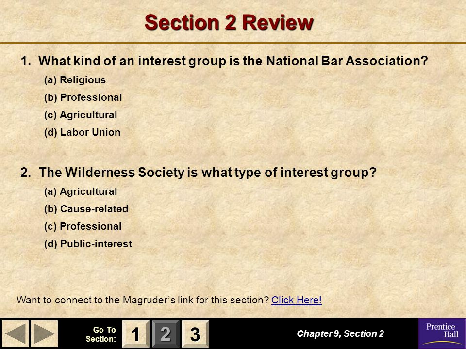 Section 2 Review 1. What kind of an interest group is the National Bar Association (a) Religious.