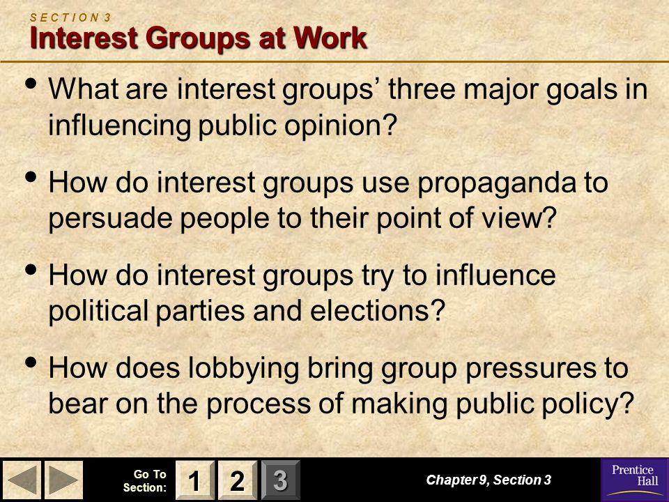 S E C T I O N 3 Interest Groups at Work