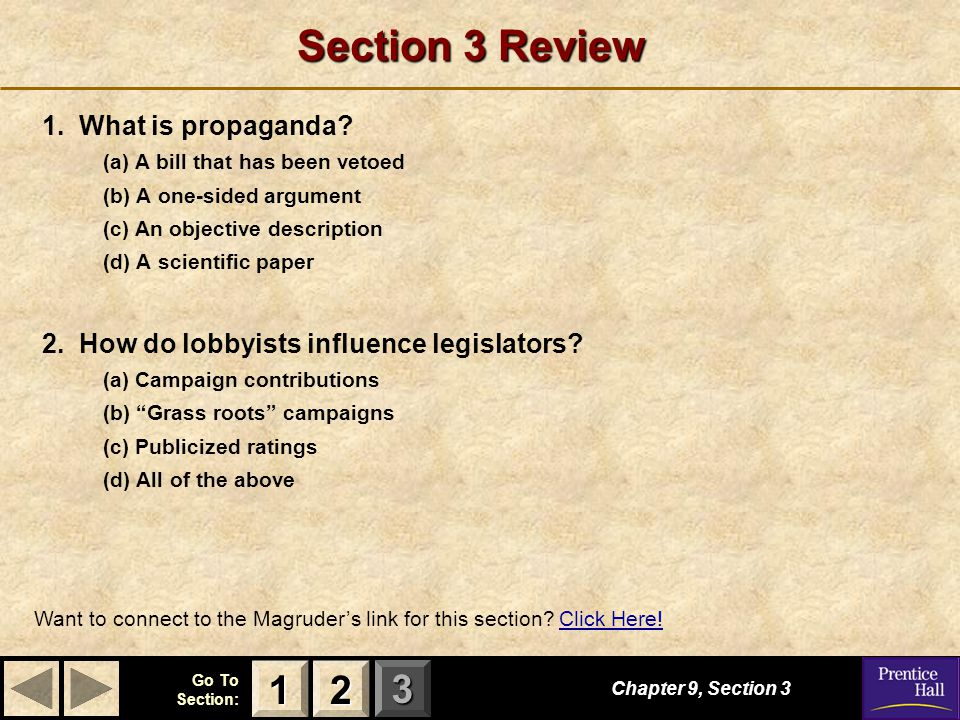 Section 3 Review 1 2 1. What is propaganda