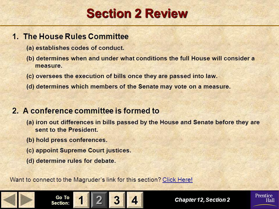 Section 2 Review 1 3 4 1. The House Rules Committee