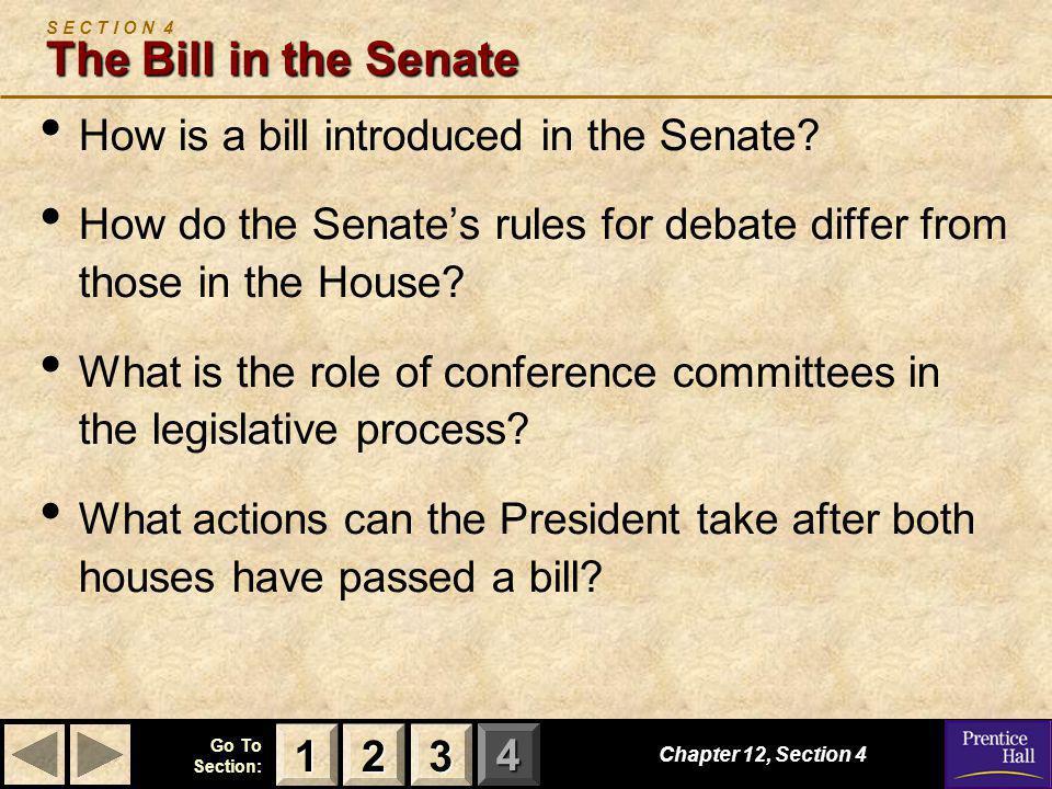 S E C T I O N 4 The Bill in the Senate