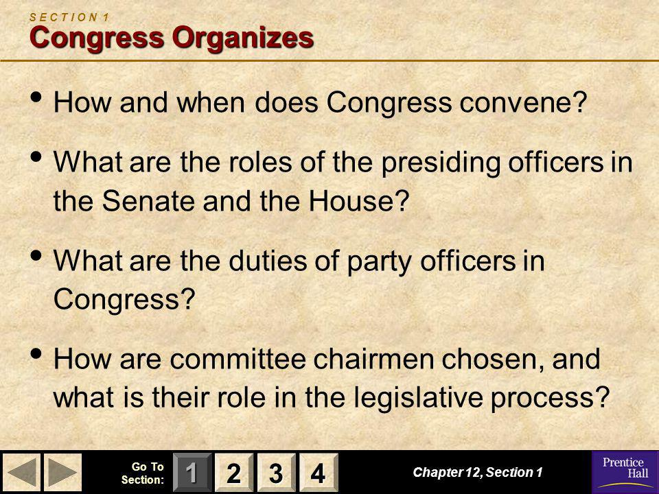 S E C T I O N 1 Congress Organizes
