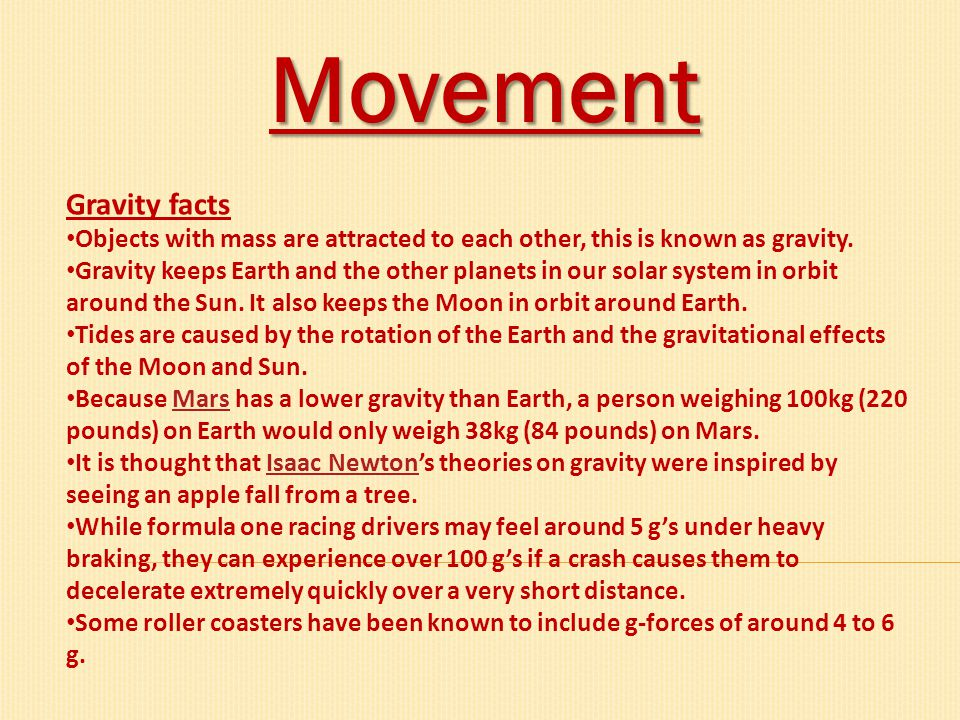 Movement Gravity facts