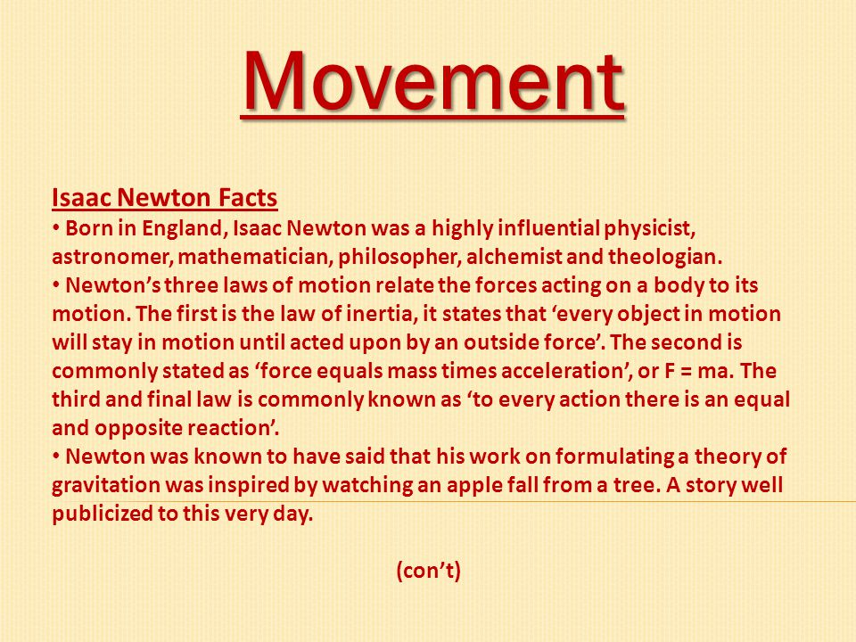 Movement Isaac Newton Facts