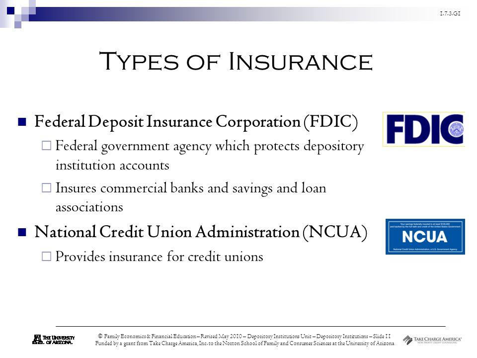 Types of Insurance Federal Deposit Insurance Corporation (FDIC)