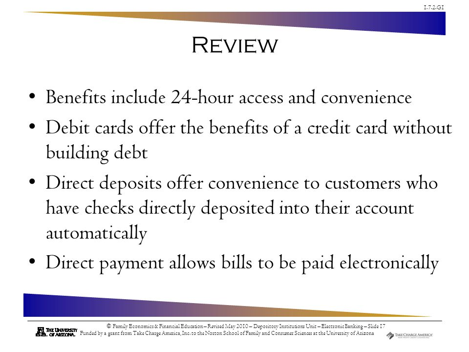 Review Benefits include 24-hour access and convenience