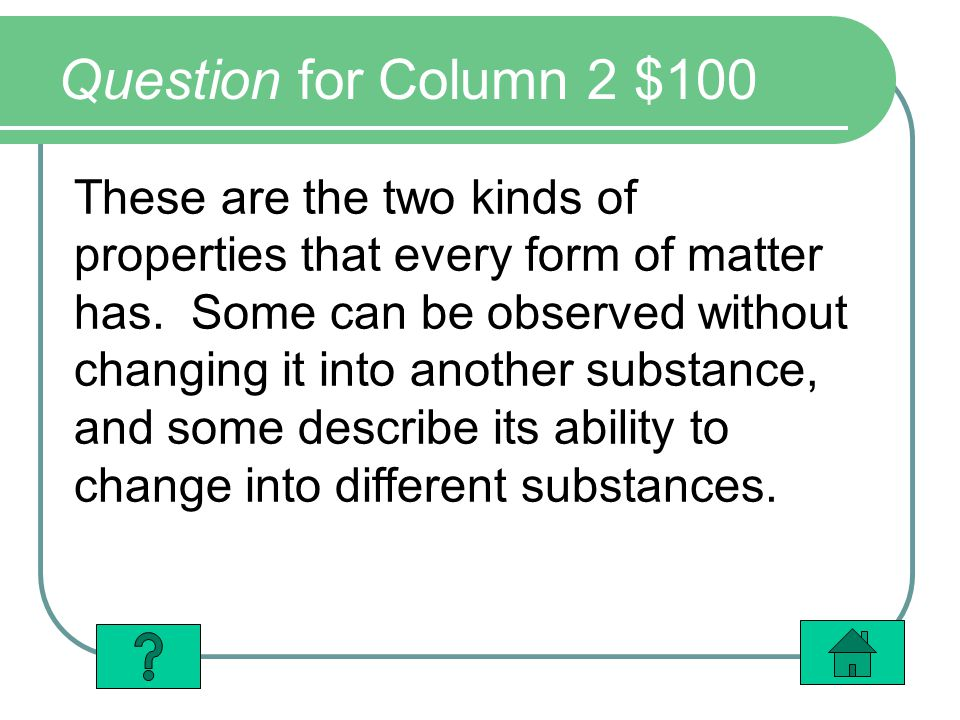Question for Column 2 $100