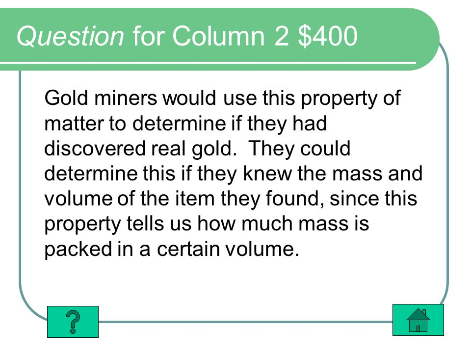 Question for Column 2 $400