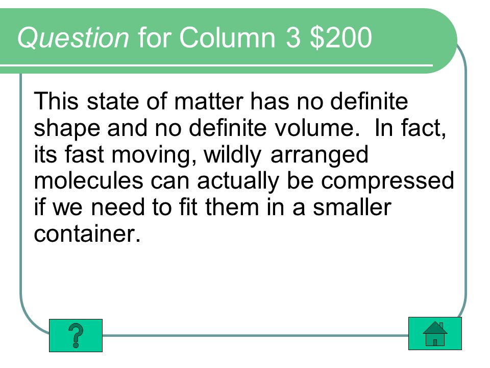 Question for Column 3 $200