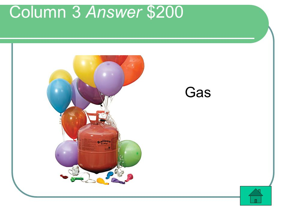 Column 3 Answer $200 Gas