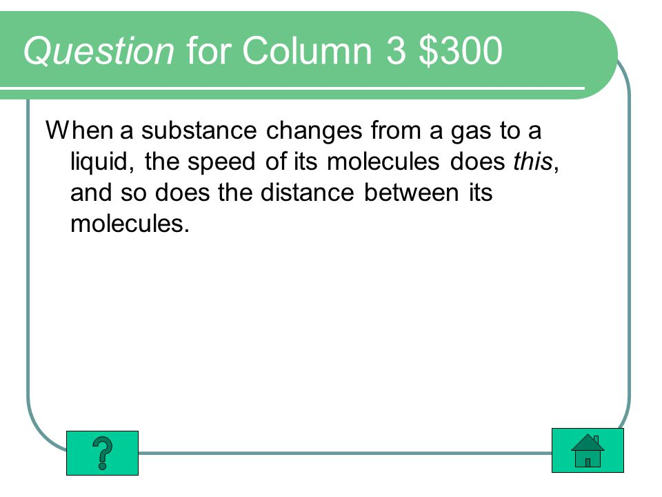 Question for Column 3 $300