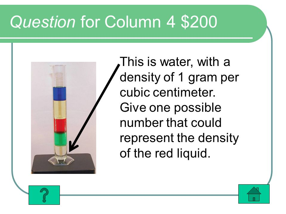 Question for Column 4 $200