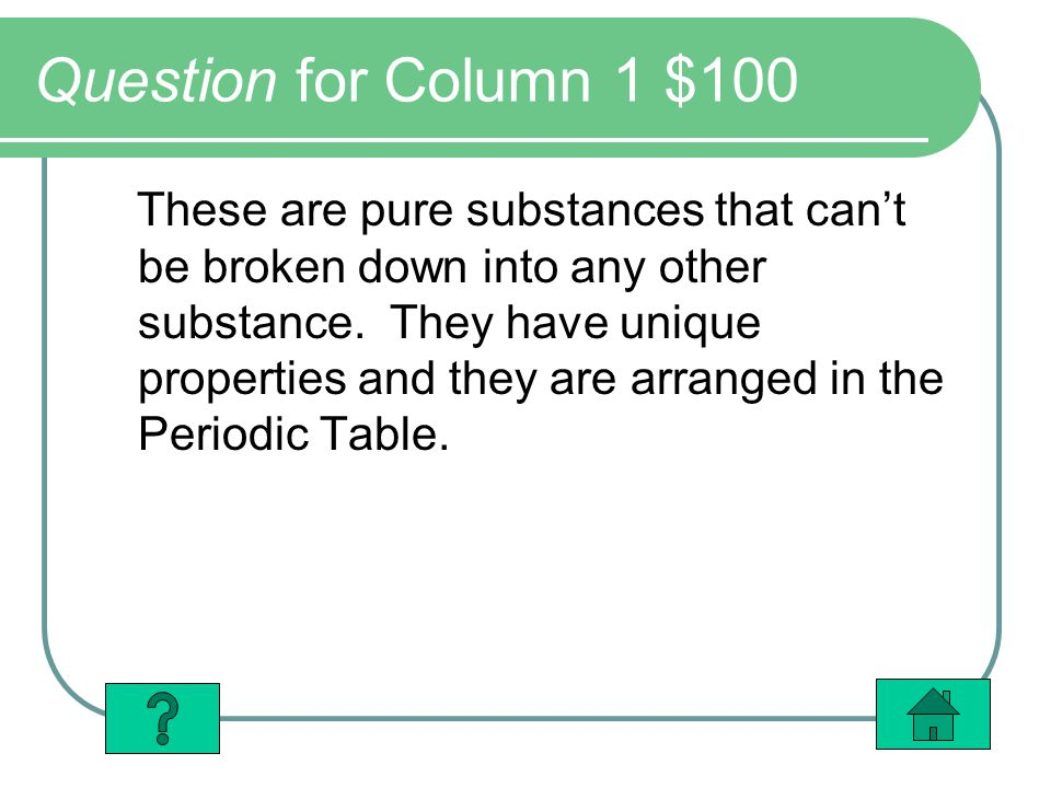 Question for Column 1 $100