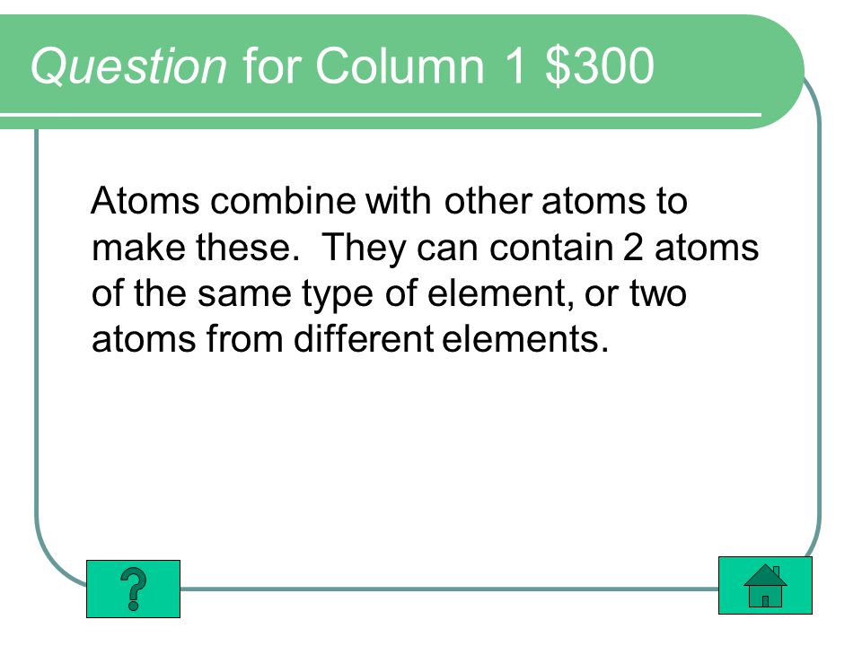 Question for Column 1 $300