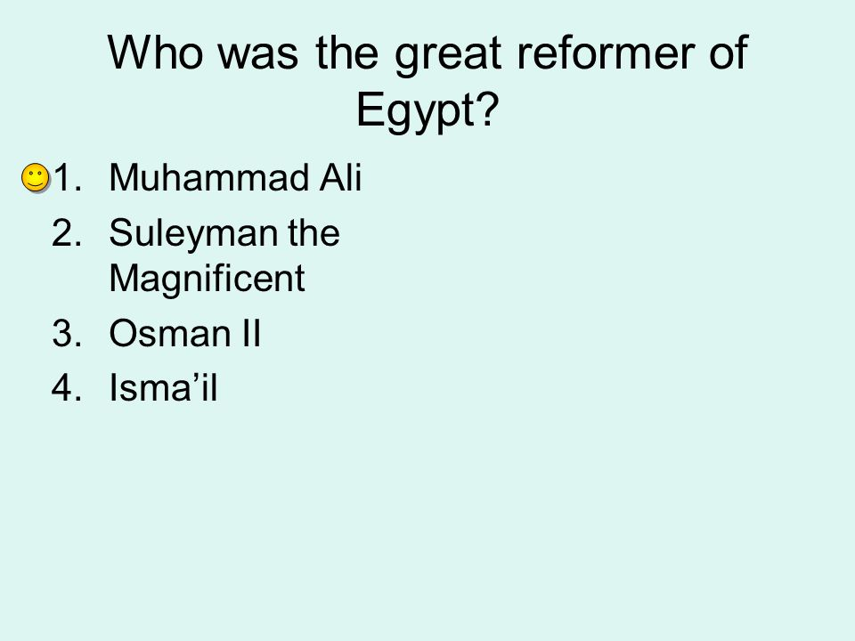 Who was the great reformer of Egypt