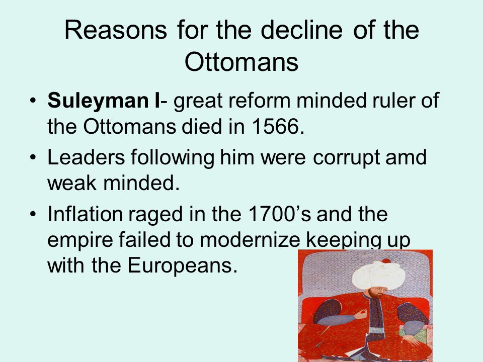 Reasons for the decline of the Ottomans