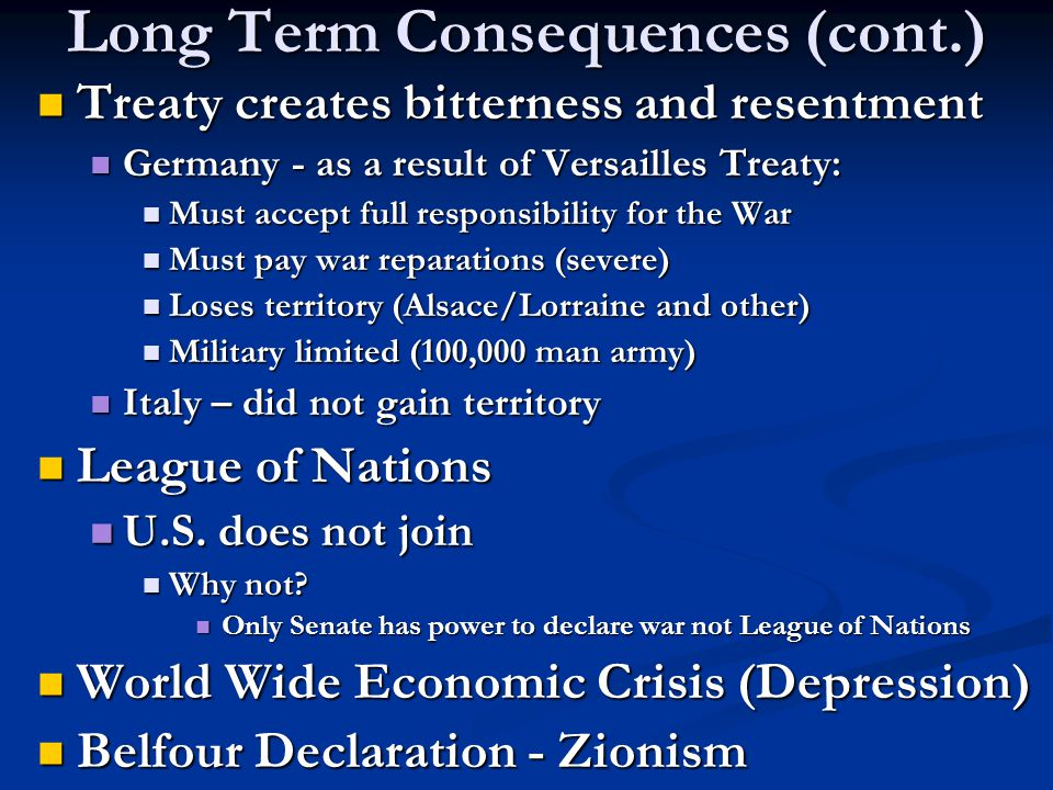 Long Term Consequences (cont.)