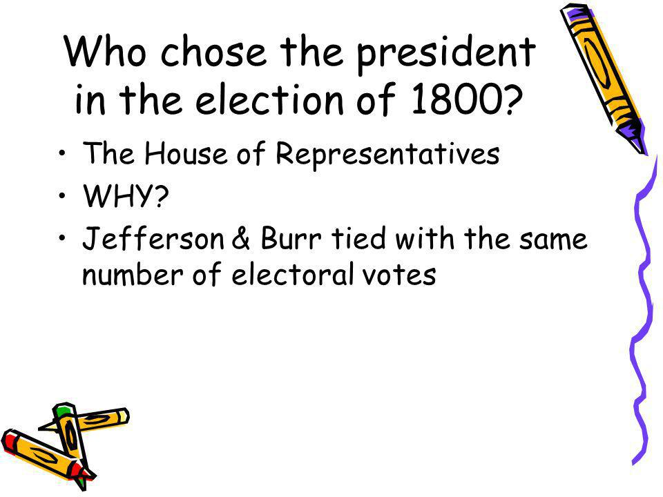 Who chose the president in the election of 1800