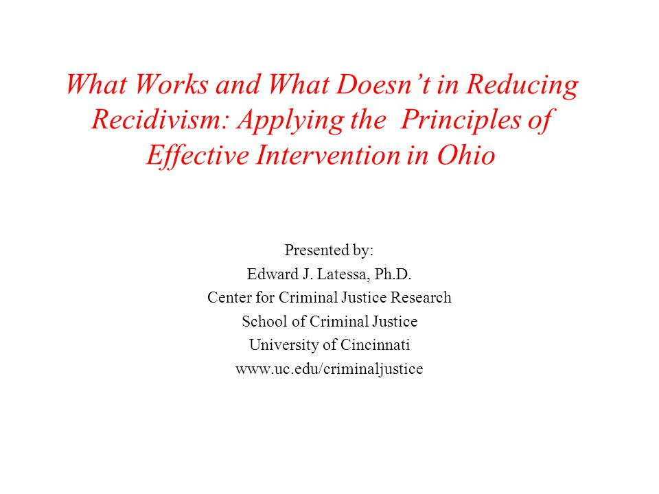 What Works and What Doesn't in Reducing Recidivism: Applying the Principles of Effective Intervention in Ohio