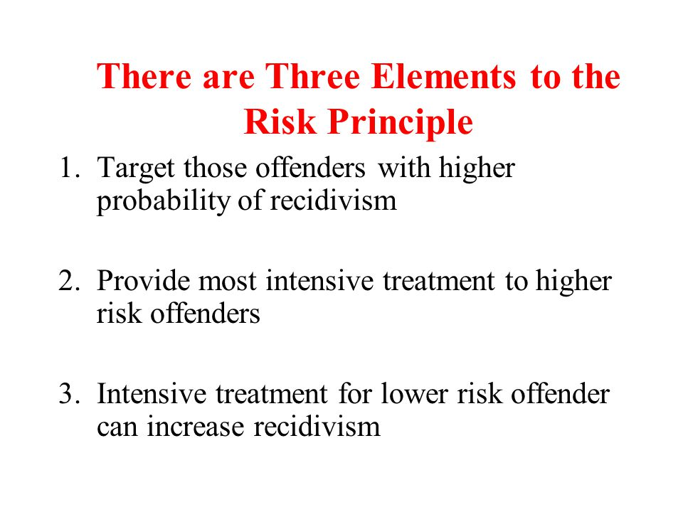 There are Three Elements to the Risk Principle