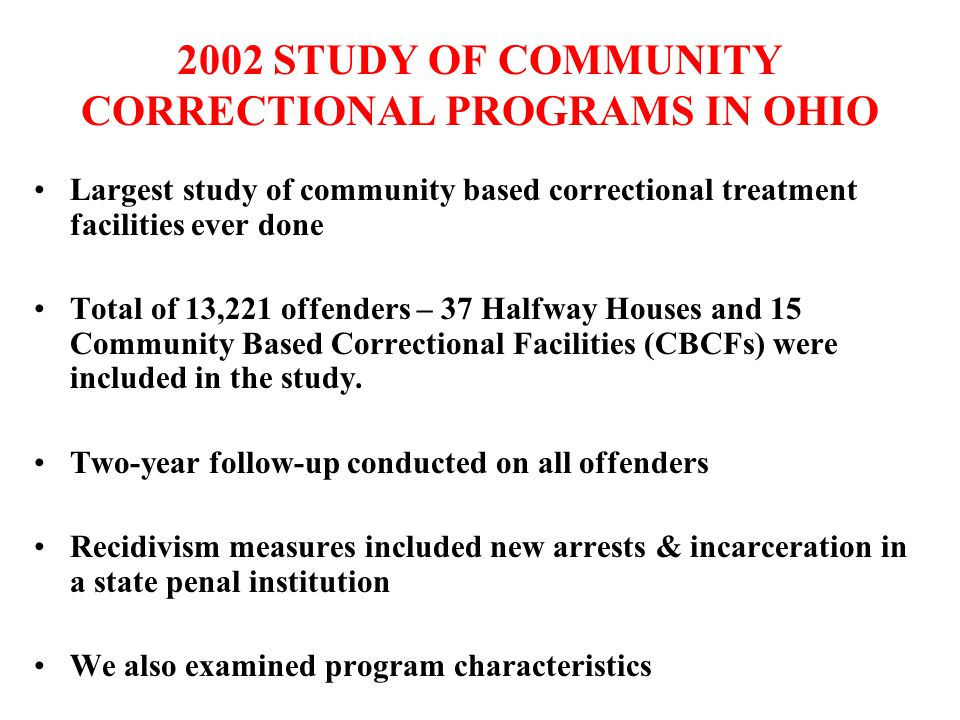 2002 STUDY OF COMMUNITY CORRECTIONAL PROGRAMS IN OHIO