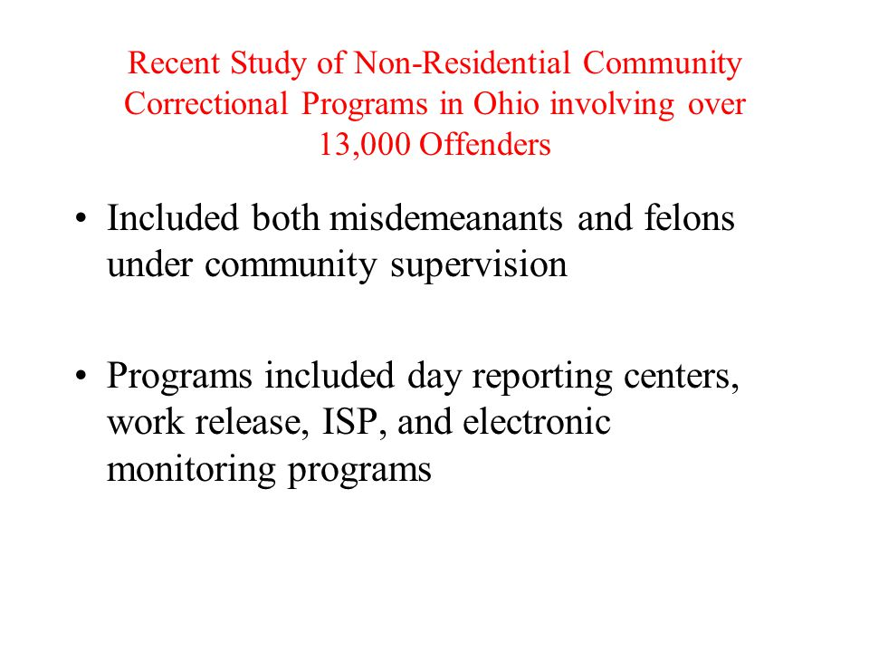 Included both misdemeanants and felons under community supervision