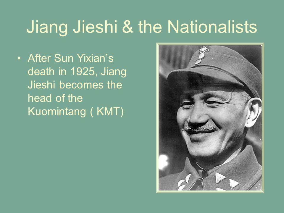 Jiang Jieshi & the Nationalists