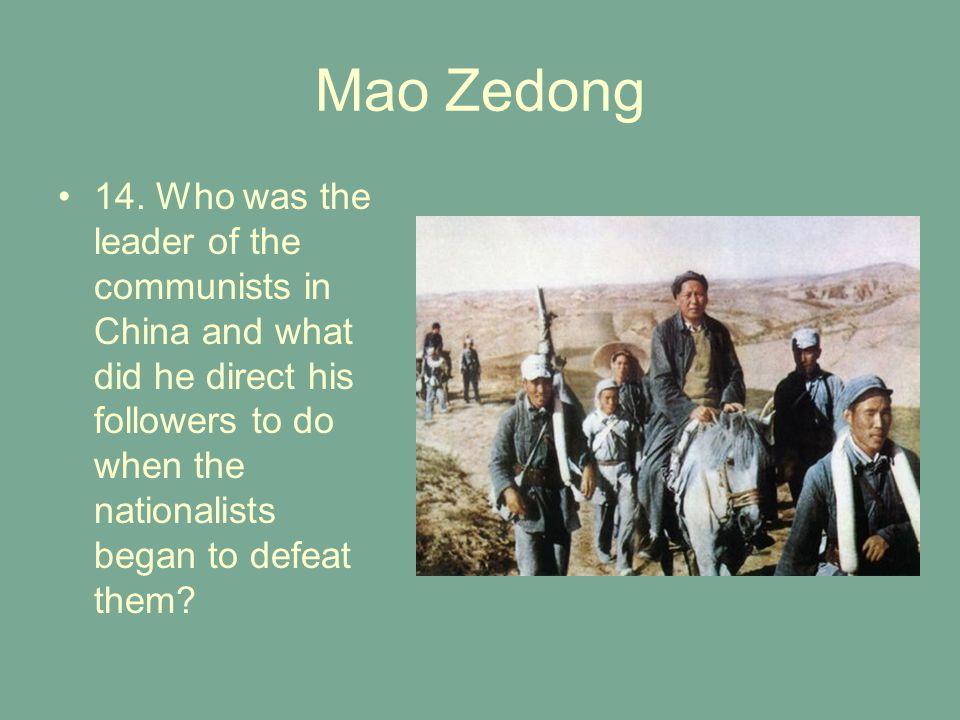 Mao Zedong 14.