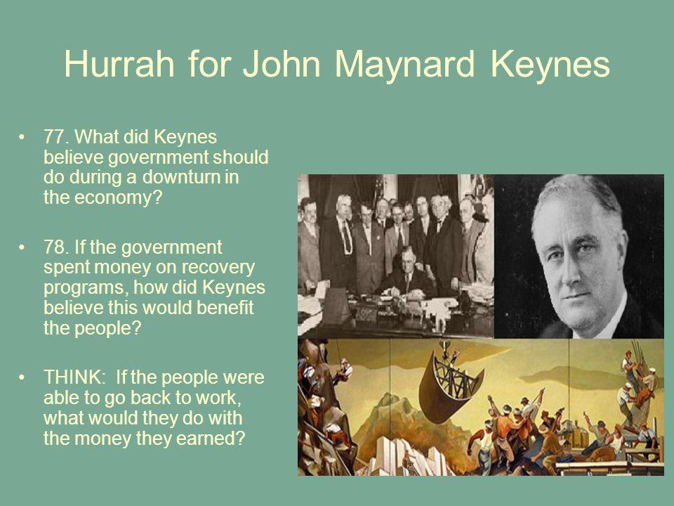Hurrah for John Maynard Keynes