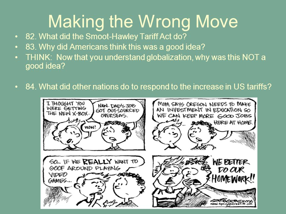 Making the Wrong Move 82. What did the Smoot-Hawley Tariff Act do