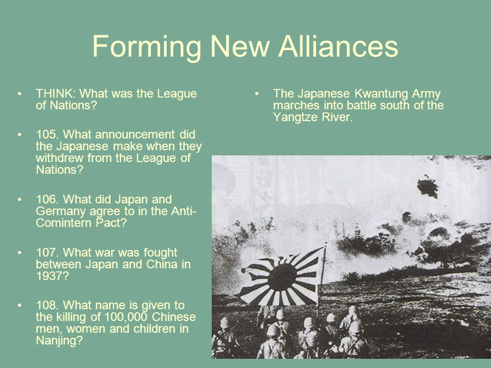 Forming New Alliances THINK: What was the League of Nations