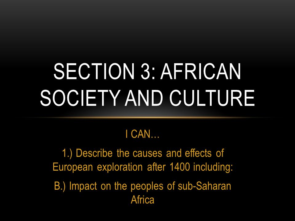 Section 3: African Society and Culture