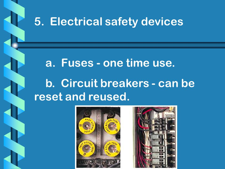 5. Electrical safety devices