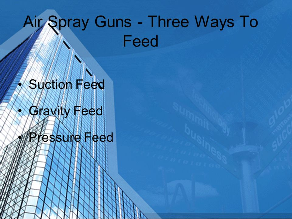 Air Spray Guns - Three Ways To Feed