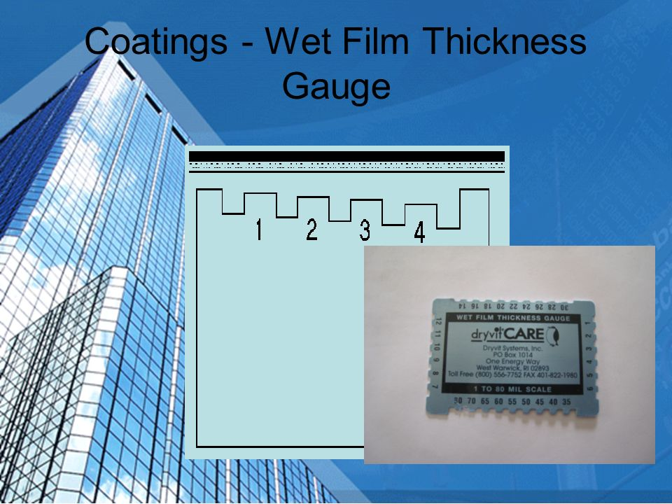 Coatings - Wet Film Thickness Gauge